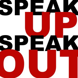Speak UP Speak OUT